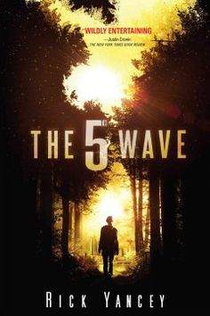 The 5th Wave by Rick Yancey - Cassie Sullivan, the survivor of an alien invasion, must rescue her young brother from the enemy with help from a boy who may be one of them.