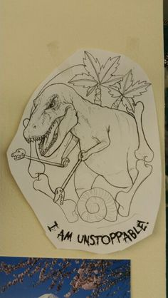I am unstoppable dinosaur tattoo sketch