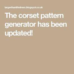 The corset pattern generator has been updated!