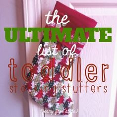 {Jenny Free Style}: The ULTIMATE List of Toddler Stocking Stuffers