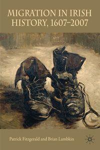 Migration in Irish History, 1607-2007