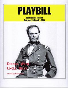A play written by Mauriel Joslyn and Directed by David Wells to commemorate the 150th anniversary of the occupation of Milledgeville by Union troops led by Gen. William T. Sherman in 1864.