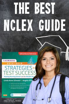Best NCLEX Guide: Saunders Strategies for Test Success: Passing Nursing School and the NCLEX Exam