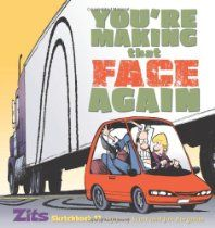 You're Making That Face Again: Zits Sketchbook No. 13 by Jim Borgman and Jerry Scott #Zits #GoComics