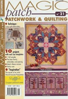 MAGIC PATCH. PATCHWORK & QUILTING №21 2004