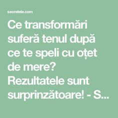 Ce transformări suferă tenul după ce te speli cu oțet de mere? Rezultatele sunt surprinzătoare! - Secretele.com Romanian Language, Small Pools, Aloe Vera, Good To Know, Healthy Living, Health Fitness, Hair Beauty, Skin Care, Personal Care