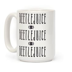Beetlejuice Quote Mug | T-Shirts, Tank Tops, Sweatshirts and Hoodies | HUMAN