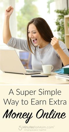 A Super Simple Way to Earn Extra Money Online