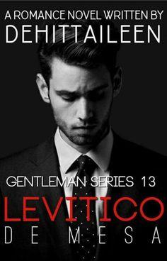 GENTLEMAN Series 13: Levitico De Mesa by Ai M. Leen