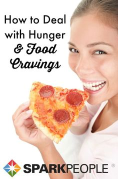 Hunger and food cravings--how to deal! | via @SparkPeople #cravings #hunger #food #diet #weightloss