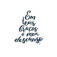 """Deus ❤️    Em Teus Braços - Laura Souguellis     #handlettering #lettering #godisgood #quote #music…"""""""