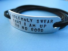 Harry Potter inspired Jewelry - I solemnly swear that I am up to no good - Personalized Wrap bracelet, Stamped Aluminum. $19.00, via Etsy.