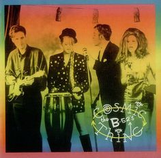 The B-52's - Cosmic Thing. I order this one from London.