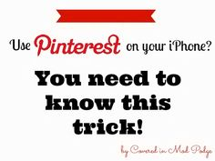 Blogging Tips: Pinterest Tip for iPhone Users - The Grant Life