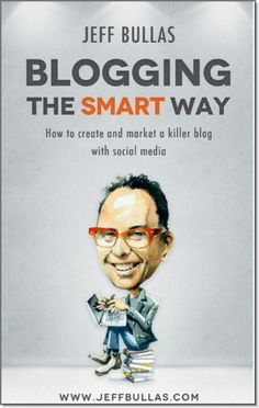 BLOGGING The Smart Way