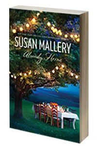 Already Home, women's fiction by bestselling author Susan Mallery  A great book!  So much more than I expected.