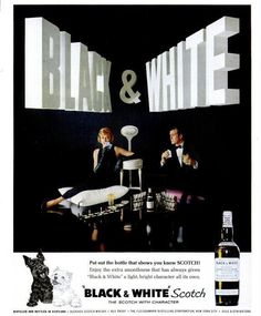 Post Bond semi-equality of the sexes in wonderfully graphic whiskey ad. Vintage Advertisements, Ads, Scottish Terrier, Terrier Dogs, Whisky, 1960s, Black And White, Antiques, Movie Posters