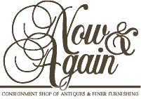 NOW & AGAIN Altanta, GA Open since 1991, Now & Again is 7,200 square feet of wonderful antiques nestled among an ever-changing selection of traditional and unique pieces of furniture. We also have art, chandeliers, tables, lamps, mirrors and decorative accessories from homes, estates and designers throughout the Southeast.