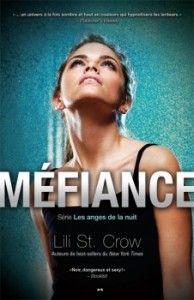 Strange Angels, t.4 : Méfiance de Lili St Crow