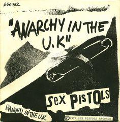 "Sex Pistols, ""Anarchy in the U.K."""