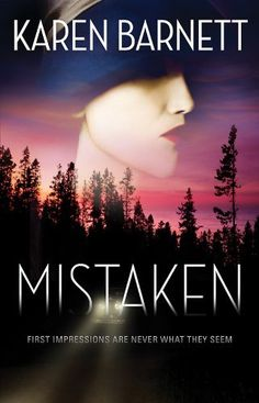 MISTAKEN by Karen Barnett, pre-orders now available at Amazon.com for both print and e-book versions.