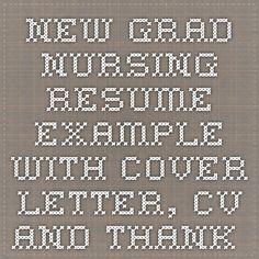 New Registered Nurse Resume Sample | sample of New Grad Nursing ...