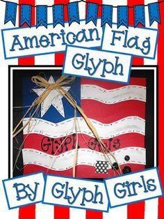 Glyph Girls: Teacher Feature: Patriotic Theme