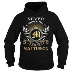 Cool T-shirt It's an MATTINSON thing, Custom MATTINSON  Hoodie T-Shirts