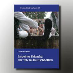 Das wär doch ein #weihnachtsgeschenk für einen Drucker: Inspektor Sklensky: Der Tote im Gautschbottich #druckereikrimi aus #Österreich von #inspektorsklensky #ichliebeprint #druckereikrimi #printedinaustria