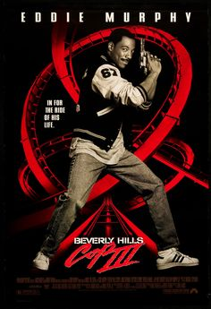 Beverly Hills Cop 3 - Poster. This movie is terrible, but I always loved the poster.