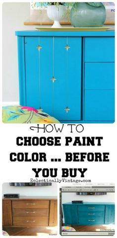How to Choose Paint Before You Buy!  No more wasted cans of paint!  eclecticallyvintage.com