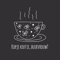 Kopje koffie, buurvrouw?