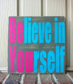 Believe in yourself be you hand painted sign by SimpleChicLiving, $30.00