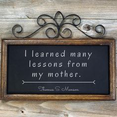 "President Thomas S. Monson: ""I learned many lessons from my mother."" #lds #quotes"