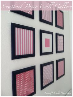 DIY Wall Art: DIY Framed Scrapbook Paper Wall Gallery