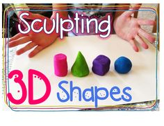 sculpting 3D shapes, teaching with Play Doh