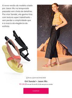 Kamila Rios: SHOPPING - LANÇAMENTO MELISSA GIRL SANDAL + JASON WU  #MODA #fashion