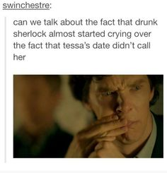 Drunk Sherlock is the best!