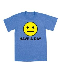 Love this Heather Royal 'Have a Day' Tee by Airwaves on #zulily! #zulilyfinds