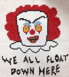 "This cross stich DIY Kit features our illustrated version of Pennywise, the scary clown from the book/film ""IT"".It features the line ""We all float down here"".Su"