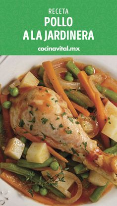 Garden style chicken - Easy, fast and cheap! This is how this delicious homemade stew is, give the family a complete meal - Mexican Food Recipes, Real Food Recipes, Chicken Recipes, Cooking Recipes, Yummy Food, Healthy Recipes, Food Platters, Food Dishes, Food C