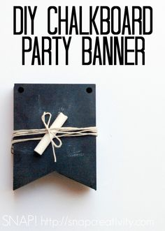 Easy DIY Chalkboard Banner - great all-occasion party decor.