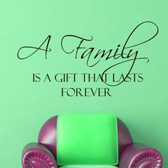 Vinyl Wall Decals A family is a gift that lasts by WisdomDecals