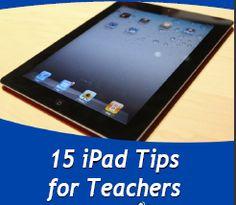 15 iPad Tips for Teachers