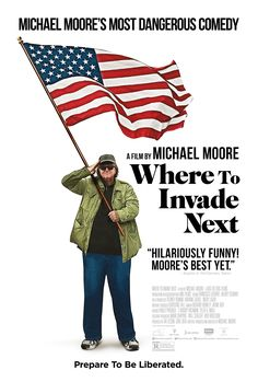 """To learn what the USA can learn from other nations, Michael Moore playfully """"invades"""" them to see what they have to offer."""