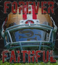 forever faithful! Football Memes, Nfl Football, American Football, Nfl 49ers, 49ers Fans, 49ers Quotes, 49ers Pictures, Nfc Teams, Bay Sports