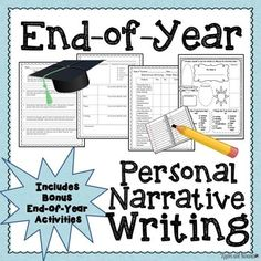 ********* Free for Memorial Day Weekend **********This personal narrative writing packet is a great way to celebrate the end of the school year, while still maintaining an academic, meaningful focus.  Packet includes the following:Characteristics of Narrative Texts (1 page)Survey: How was my school year? (2 pages)Brainstorm: What do I want to write about? (1 page)Partner Talk Pre-writing Activity (1 page)Personal Narrative Graphic Organizers (2 pages)Writing pages (2 pages)Narrative…