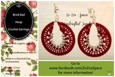 Organic cotton crochet earrings - $25.  Brik Red Hoop with Czech glass seed beads (black and white). www.facebook.com/ZoZosSpace
