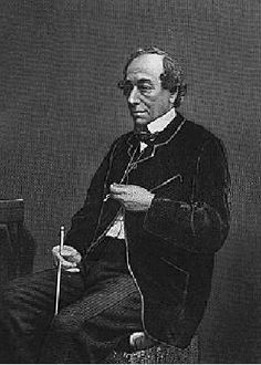 Benjamin Disreali (1804-1881)