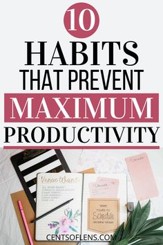 Do you struggle with productivity? Find out which 10 habits might be preventing you from achieving maximum productivity! #productivity #productivitytips #productivityhacks #productivehabits #getstuffdone #lifehacks